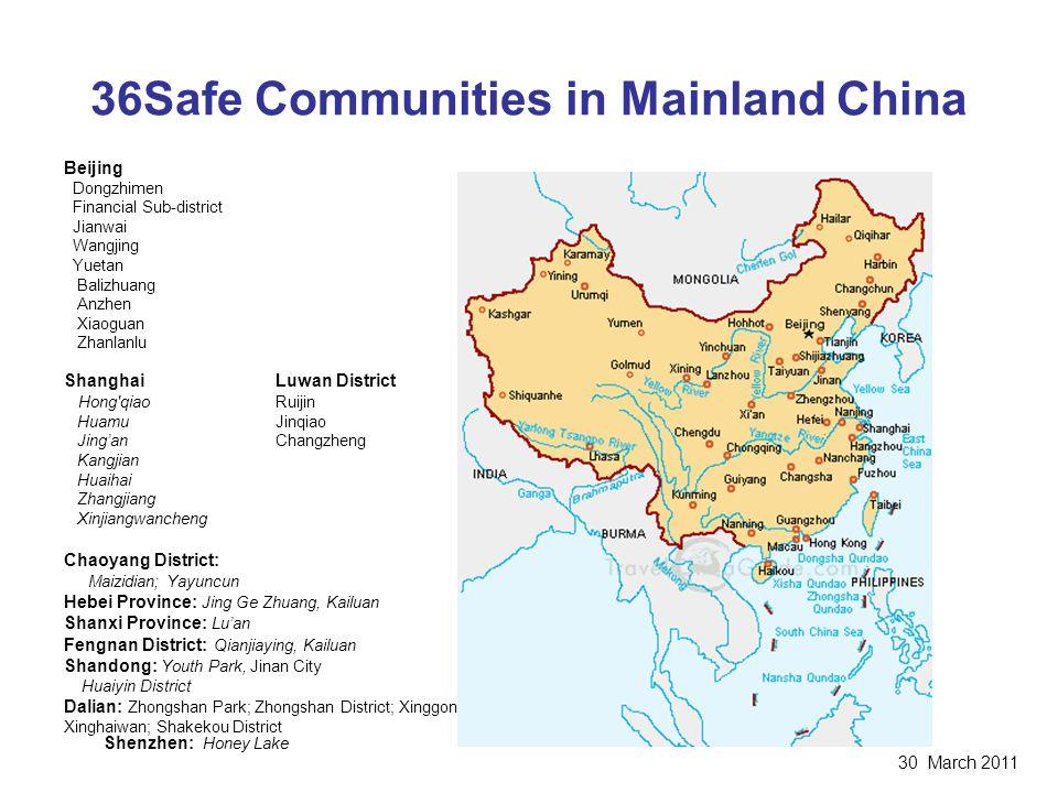 36Safe Communities in Mainland China Beijing Dongzhimen Financial Sub-district Jianwai Wangjing Yuetan Balizhuang Anzhen Xiaoguan Zhanlanlu ShanghaiLu