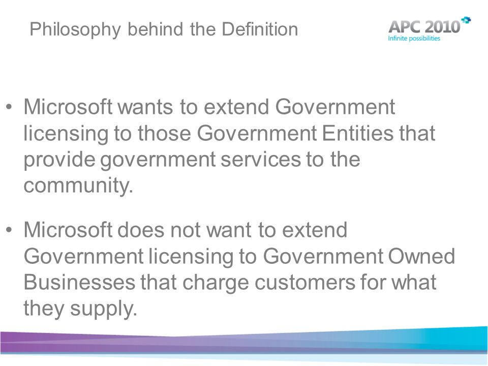 Microsoft wants to extend Government licensing to those Government Entities that provide government services to the community.