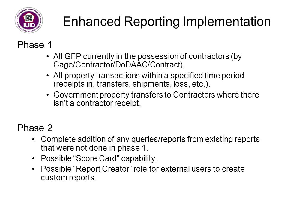 Enhanced Reporting Implementation Phase 1 All GFP currently in the possession of contractors (by Cage/Contractor/DoDAAC/Contract).