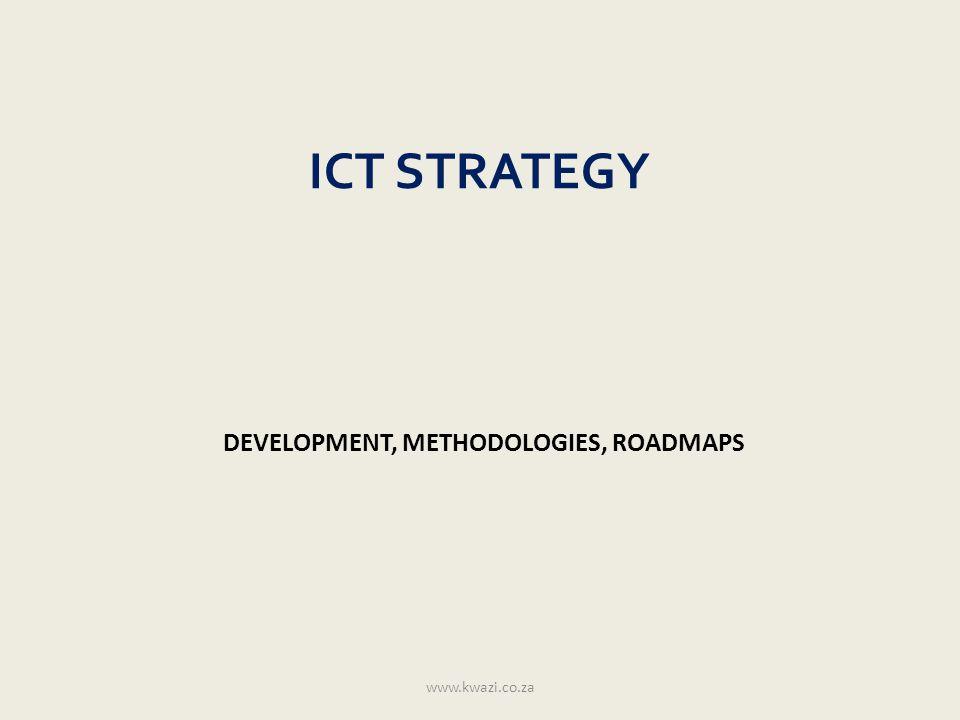 ENTERPRISE ARCHITECTURE ICT ARCHITECTURE AND STANDARDISATION www.kwazi.co.za