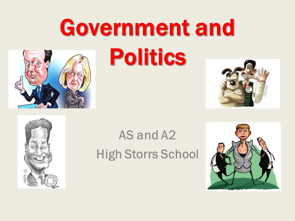 Government and Politics AS and A2 High Storrs School
