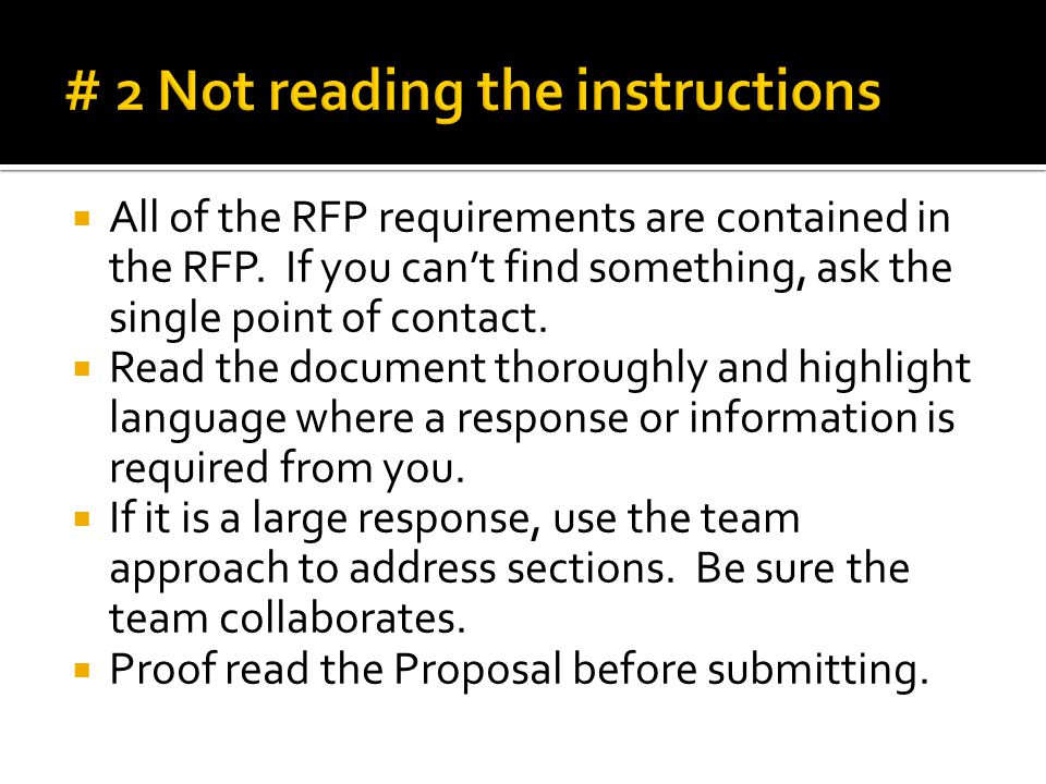  All of the RFP requirements are contained in the RFP. If you can't find something, ask the single point of contact.  Read the document thoroughly a