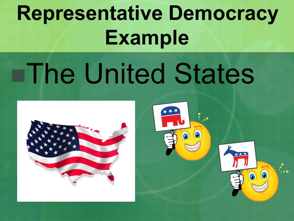 Representative Democracy Example The United States