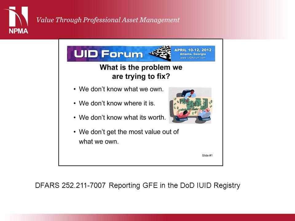 DFARS 252.211-7007 Reporting GFE in the DoD IUID Registry