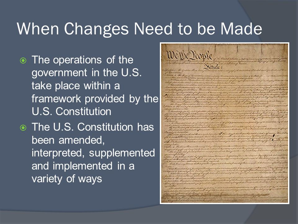  The operations of the government in the U.S.take place within a framework provided by the U.S.