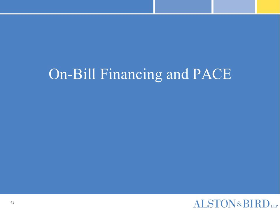43 On-Bill Financing and PACE
