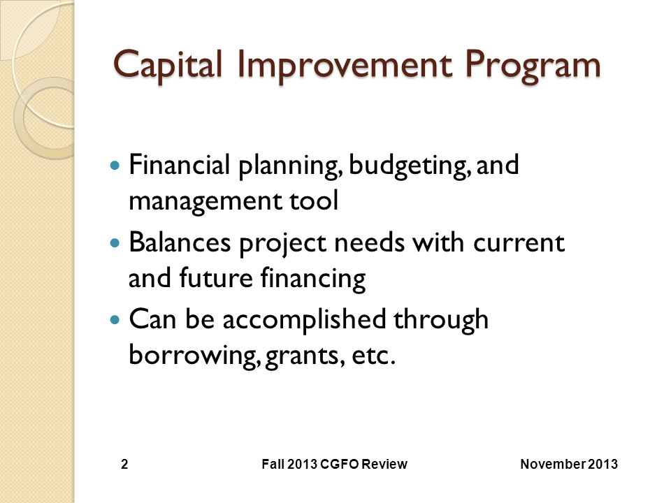 Investment of Issue Proceeds Should reflect anticipated need OS usually includes a list of permitted investments Net Present Value for refunding should be evaluated individually for each project November 2013Fall 2013 CGFO Review 53