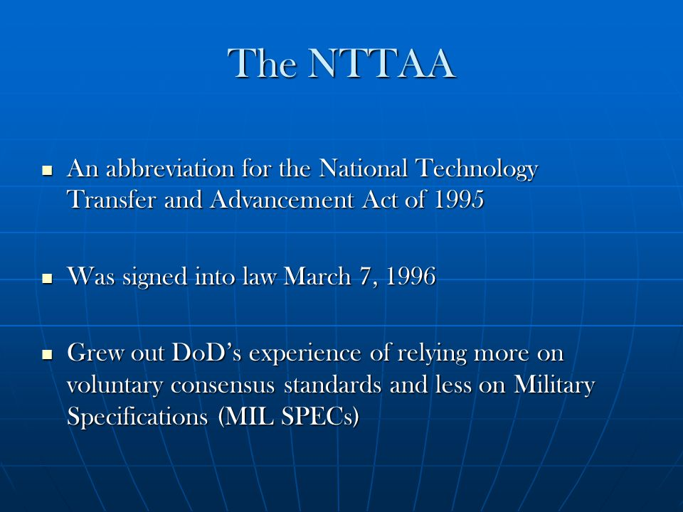NTTAA Modified the Following Existing Laws: Stevenson-Wydler Technology Innovation Act of 1980 (15 U.S.C.
