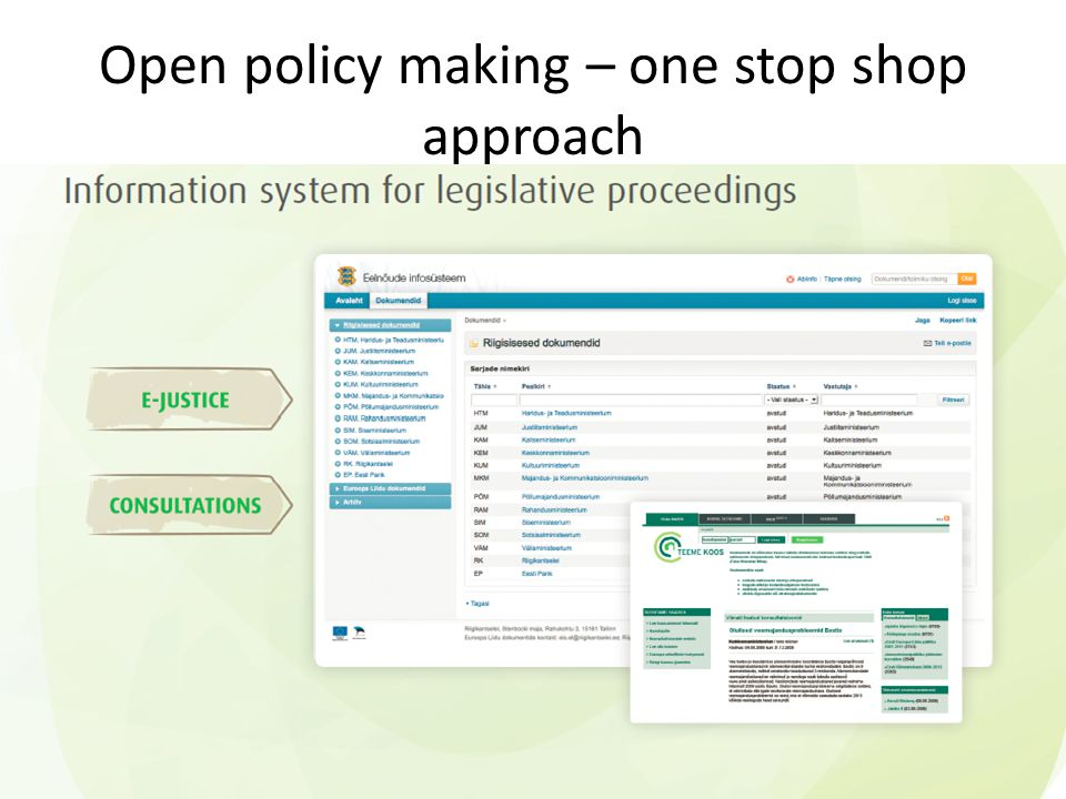 Open policy making – one stop shop approach