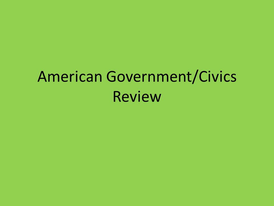 American Government/Civics Review