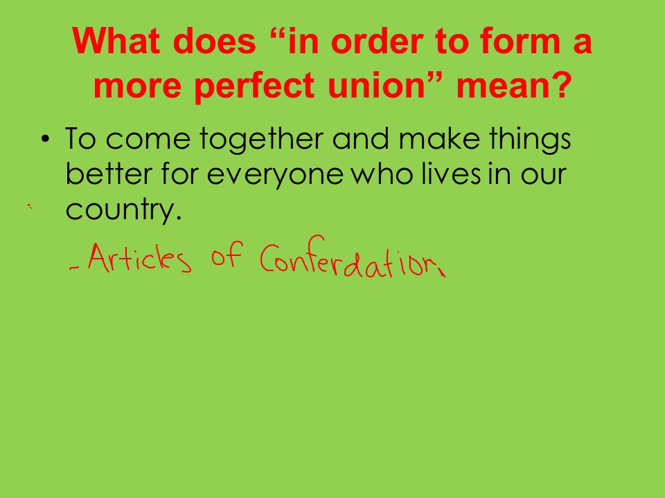 What does in order to form a more perfect union mean.