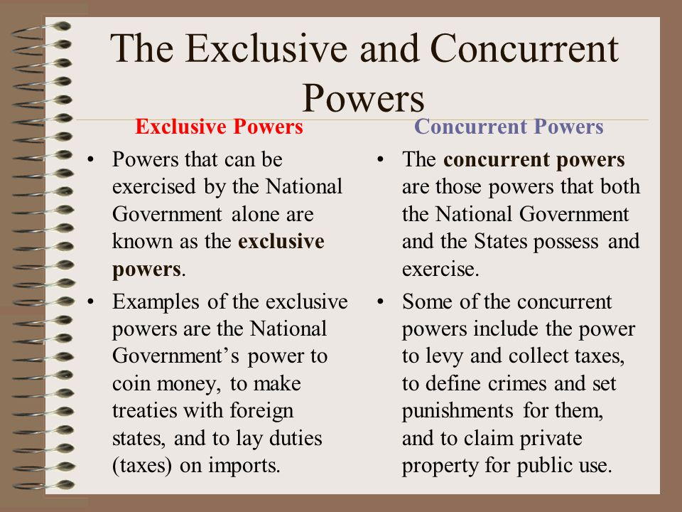 The States Powers Reserved to the States The 10th Amendment declares that the States are governments of reserved powers. The reserved powers are those