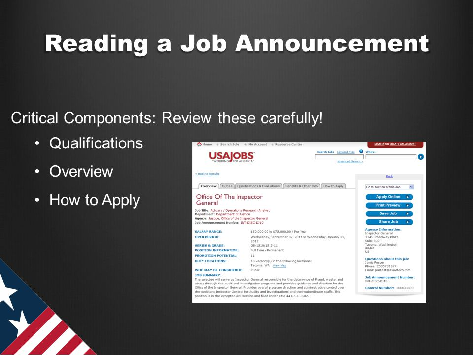 Reading a Job Announcement Critical Components: Review these carefully! Qualifications Overview How to Apply