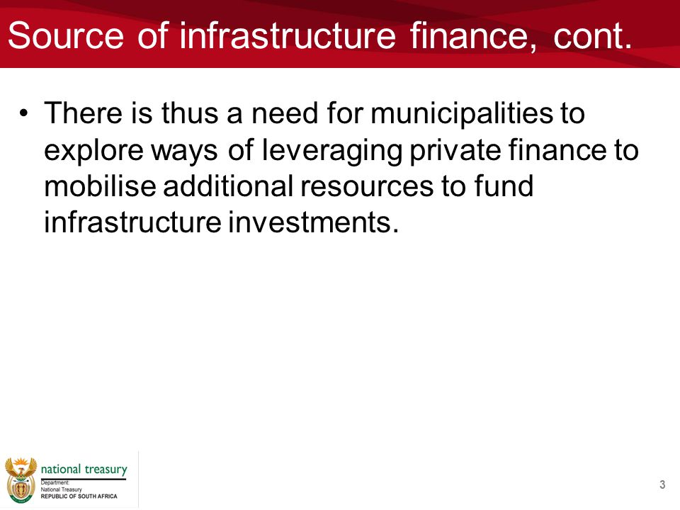 Source of infrastructure finance, cont.