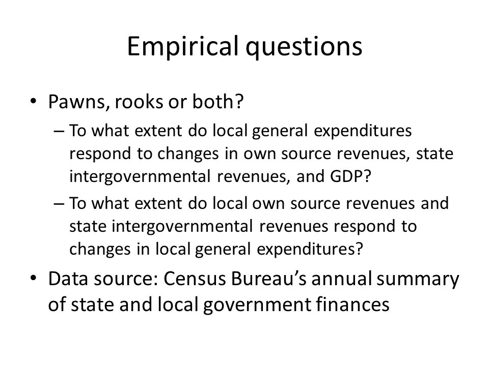 Empirical questions Pawns, rooks or both.