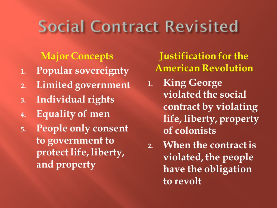 Major Concepts 1. Popular sovereignty 2. Limited government 3.