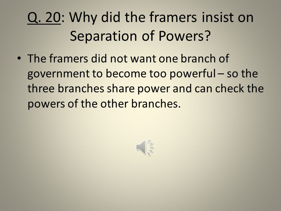 Q 19: How has the U.S. become more democratic. People no longer have to own property to vote.