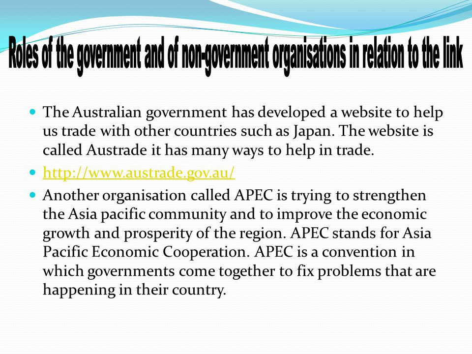 The Australian government has developed a website to help us trade with other countries such as Japan.