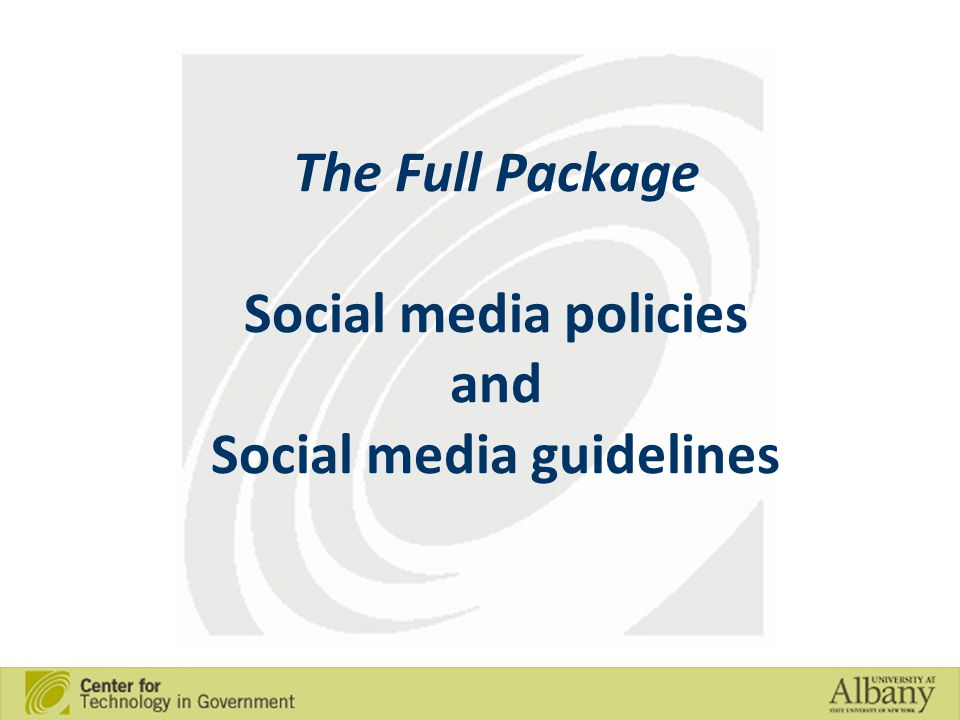 The Full Package Social media policies and Social media guidelines