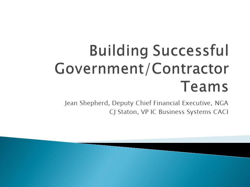 Jean Shepherd, Deputy Chief Financial Executive, NGA CJ Staton, VP IC Business Systems CACI