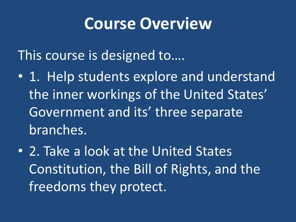 Course Overview This course is designed to…. 1.