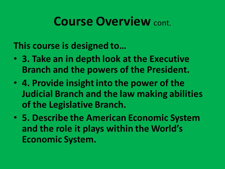 Course Overview cont. This course is designed to… 3.