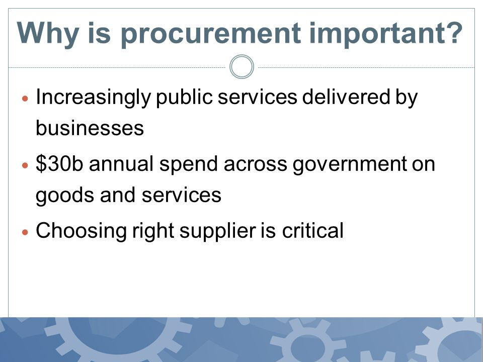 Why is procurement important.