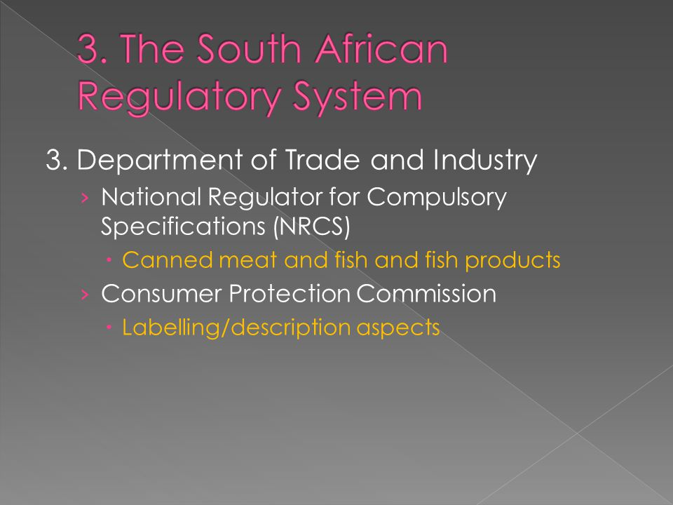 3. Department of Trade and Industry › National Regulator for Compulsory Specifications (NRCS)  Canned meat and fish and fish products › Consumer Prot