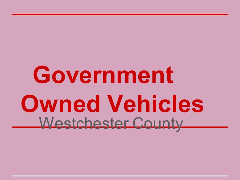 Government Owned Vehicles Westchester County
