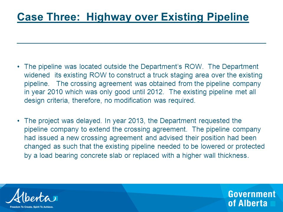 Case Three: Highway over Existing Pipeline The pipeline was located outside the Department's ROW.