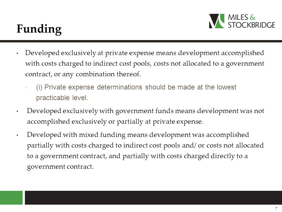 Funding Developed exclusively at private expense means development accomplished with costs charged to indirect cost pools, costs not allocated to a go