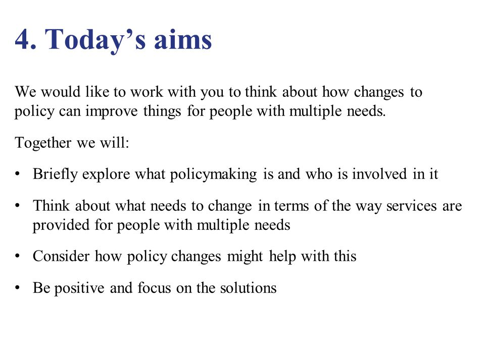 5.What is policy-making.