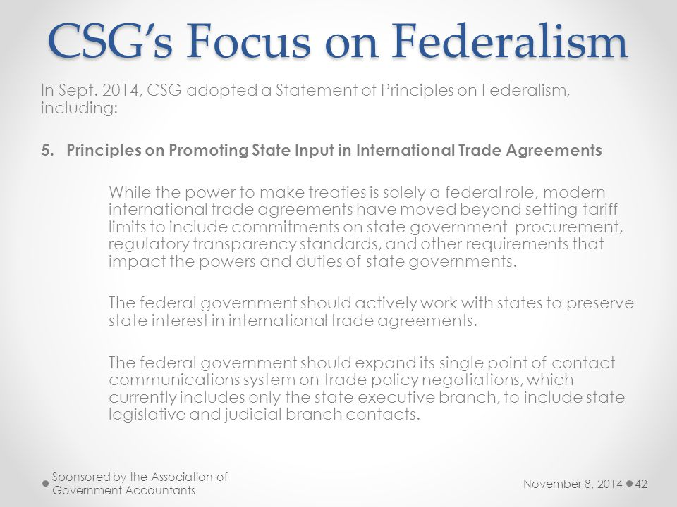 November 8, 2014 Sponsored by the Association of Government Accountants 42 CSG's Focus on Federalism In Sept.