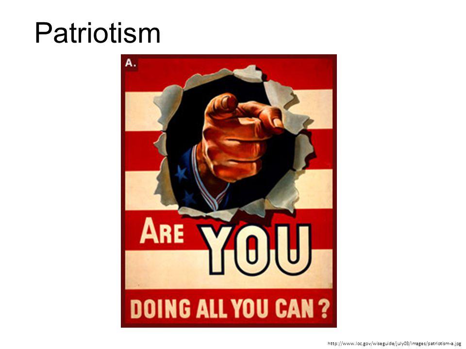 Patriotism http://www.loc.gov/wiseguide/july03/images/patriotism-a.jpg