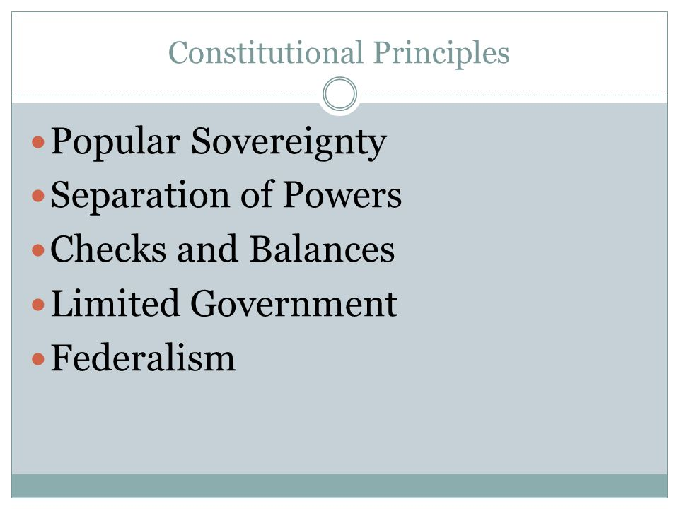 Popular Sovereignty People are the most important source of governmental power The government operates with the consent of the people The people hold the power Influenced by the Declaration of Independence and Rousseau Framers of Constitution valued because of their experience with a king What role does popular sovereignty play today?