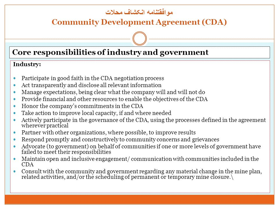 Industry: Participate in good faith in the CDA negotiation process Act transparently and disclose all relevant information Manage expectations, being