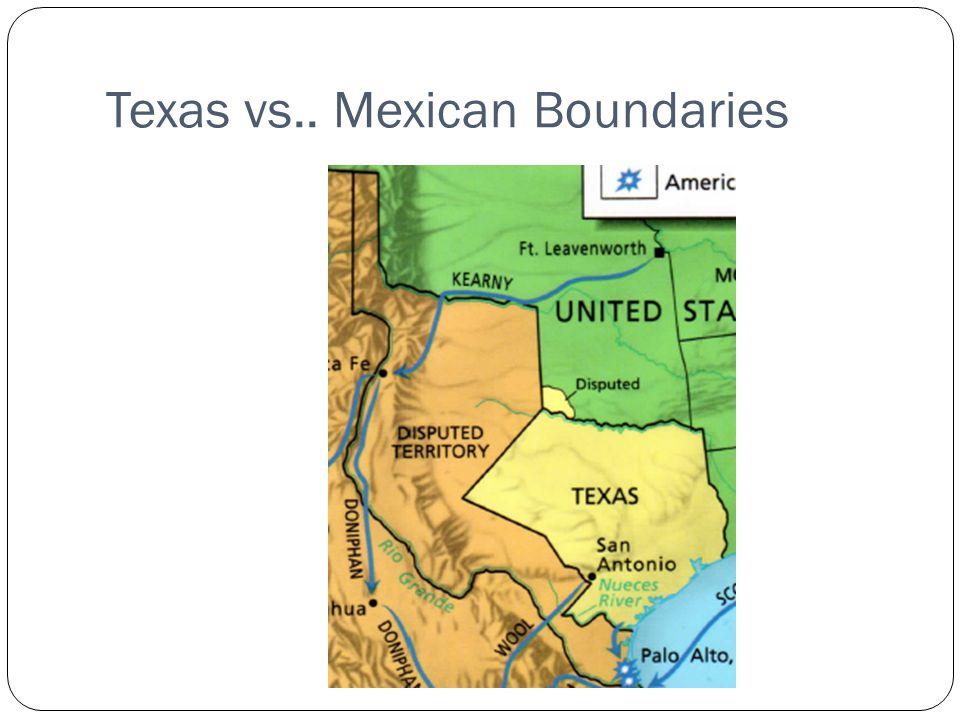 Texas vs.. Mexican Boundaries
