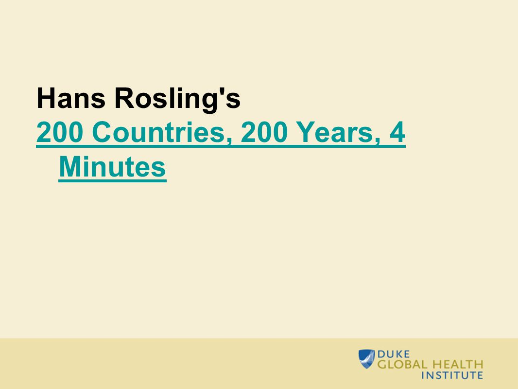 Hans Rosling s 200 Countries, 200 Years, 4 Minutes