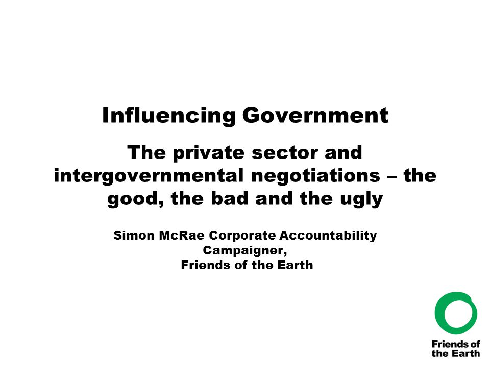 Resolve the international democratic deficit of corporations Global action Develop international treaty or convention that covered corporate accountability - the treaty could be built up using UN Norms on the Responsibilities of Trans national Corporations with regard to human rights as starting point