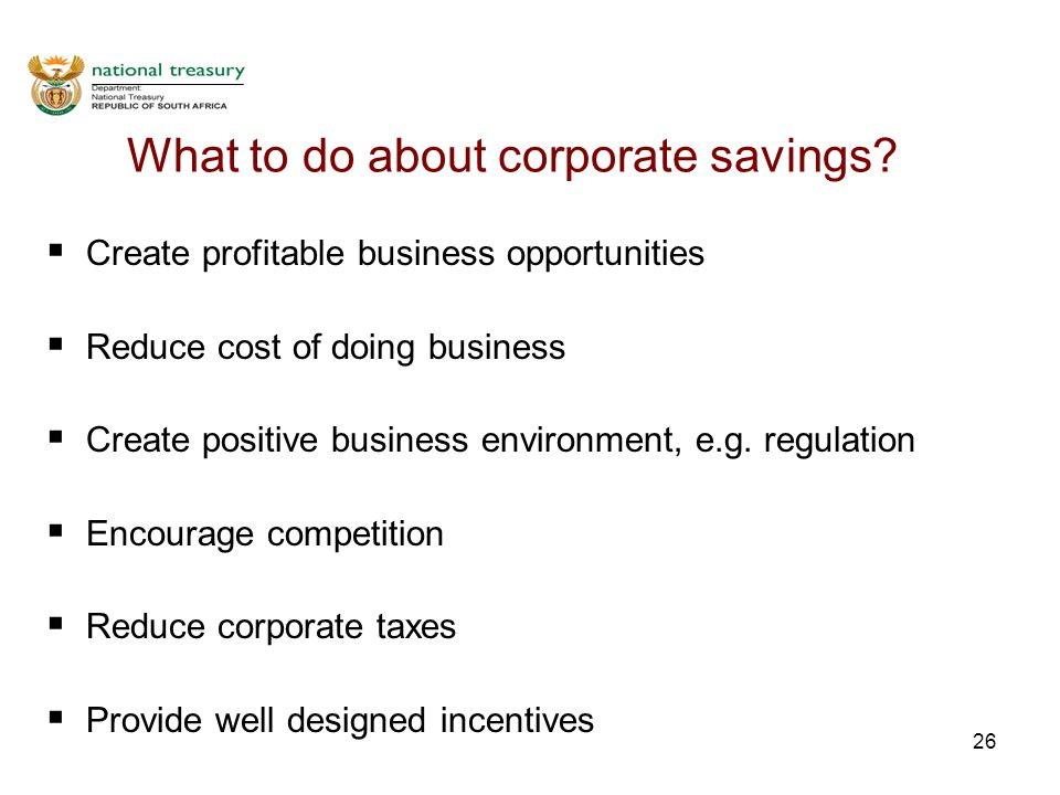 26 What to do about corporate savings.
