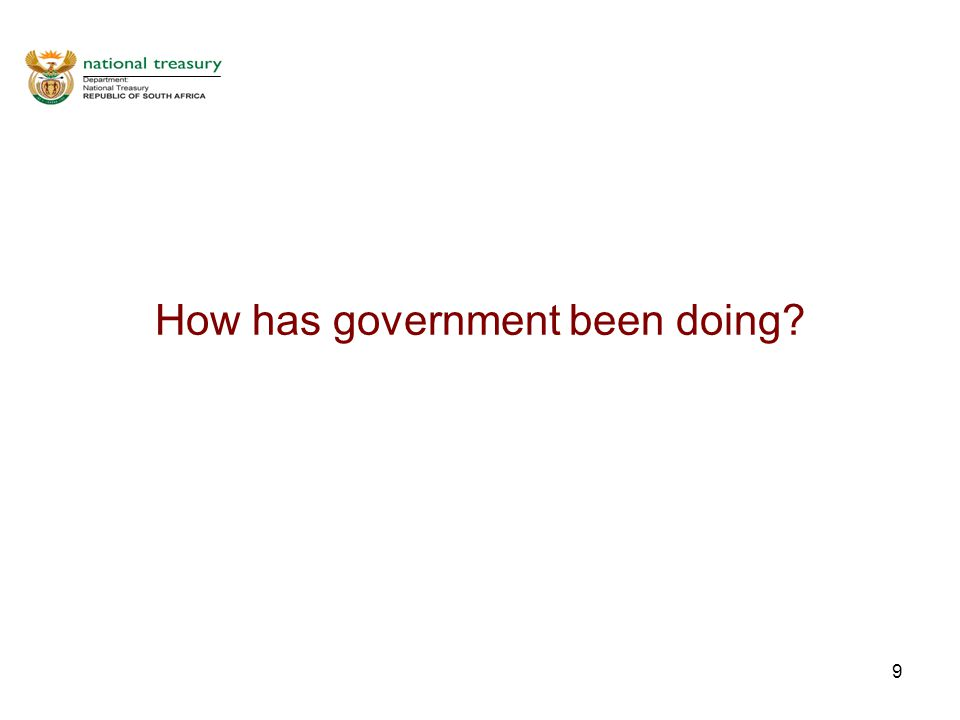 9 How has government been doing