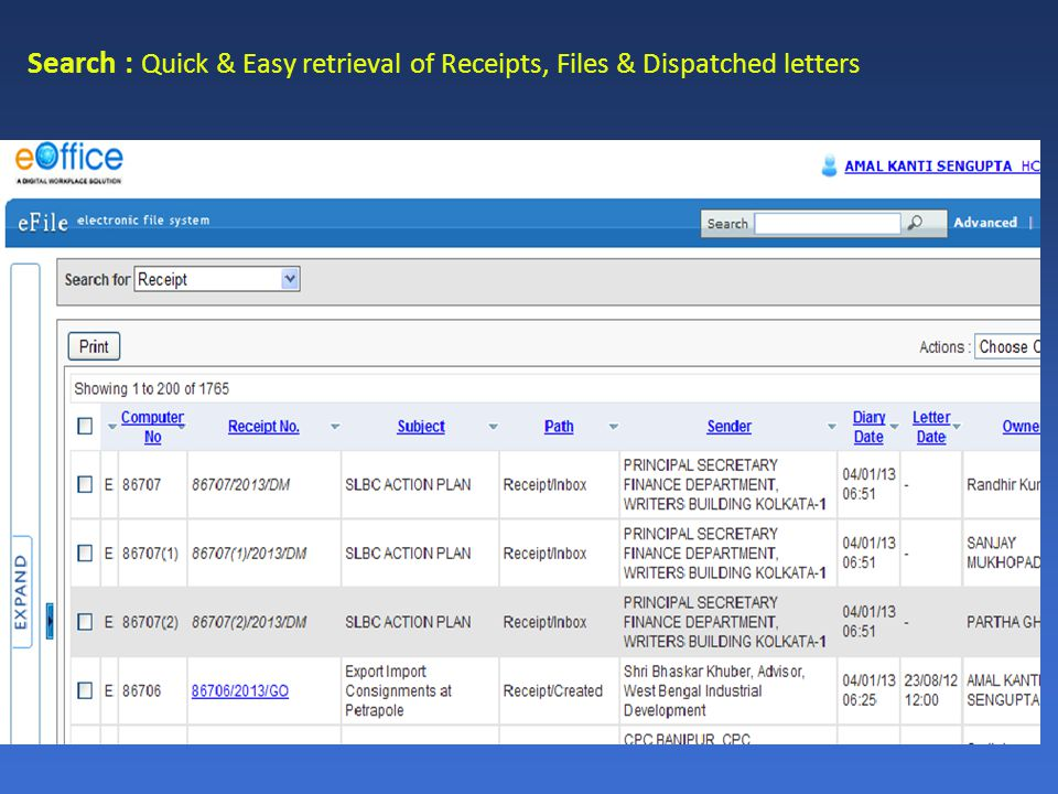 Search : Quick & Easy retrieval of Receipts, Files & Dispatched letters