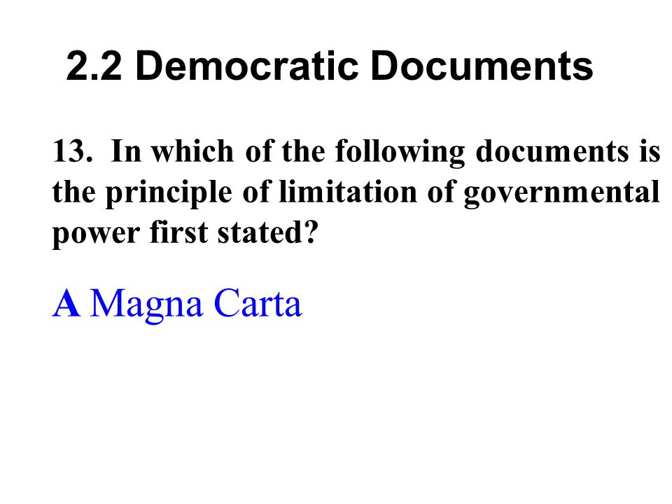 2.2 Democratic Documents 13.