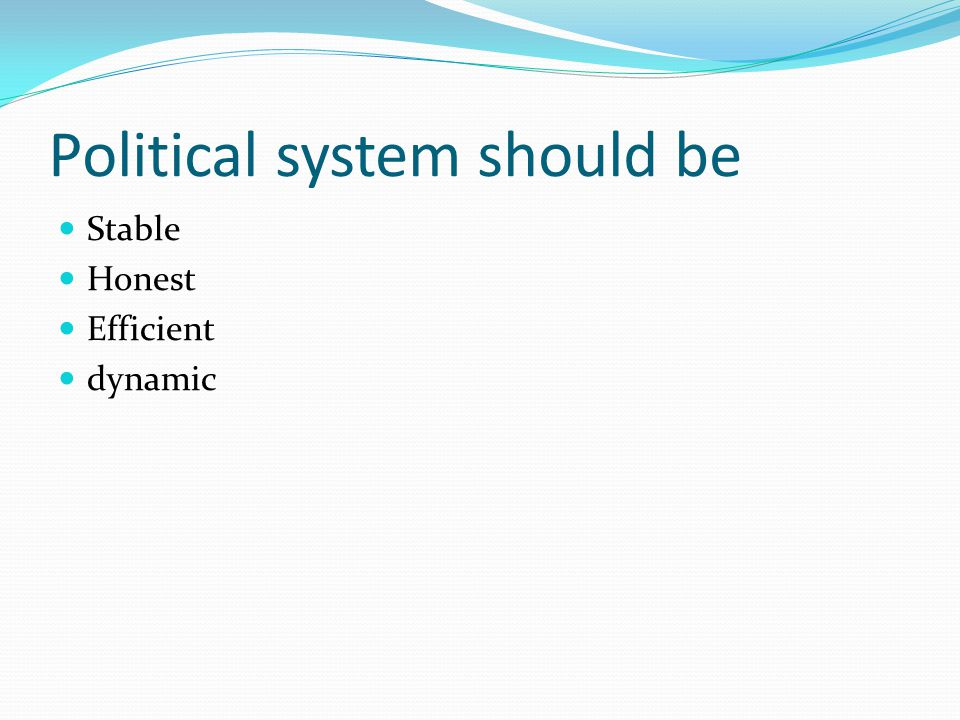 Role of Political Institutions Legislature-makes laws, approves budgets,controls executive and acts as a mirror of public opinion.