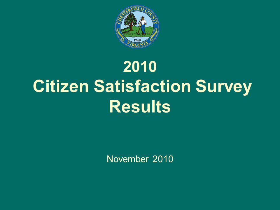 2010 Citizen Satisfaction Survey Results November 2010