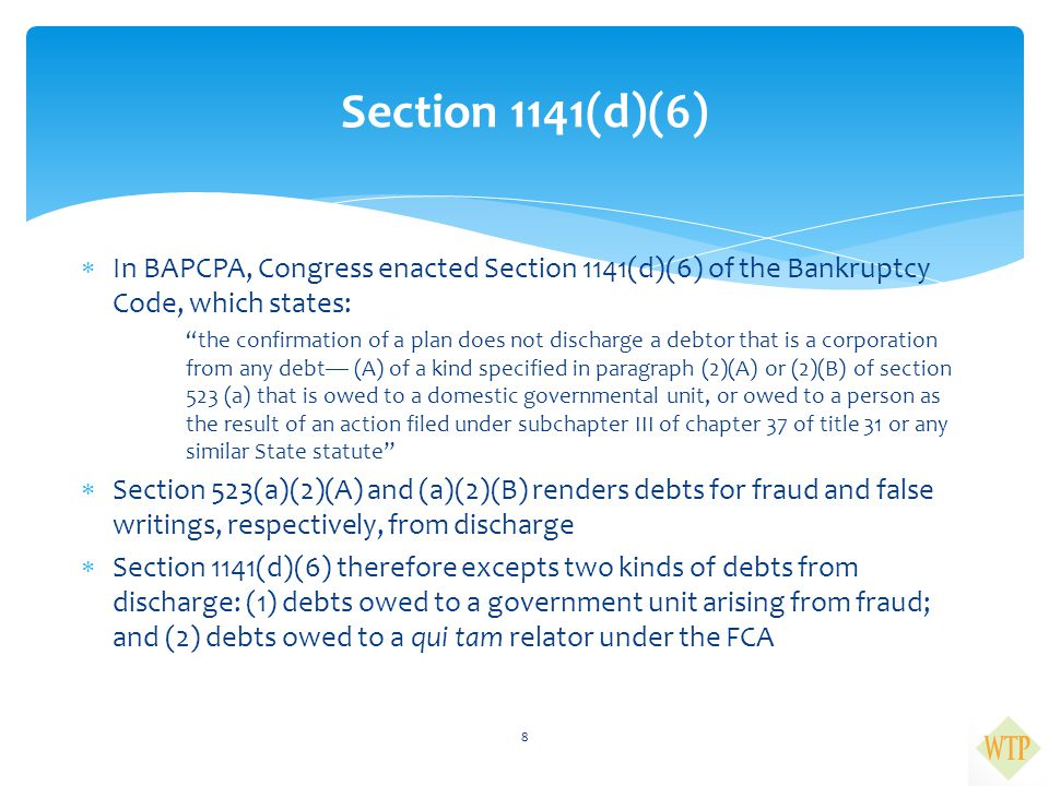 """ In BAPCPA, Congress enacted Section 1141(d)(6) of the Bankruptcy Code, which states: """"the confirmation of a plan does not discharge a debtor that is"""