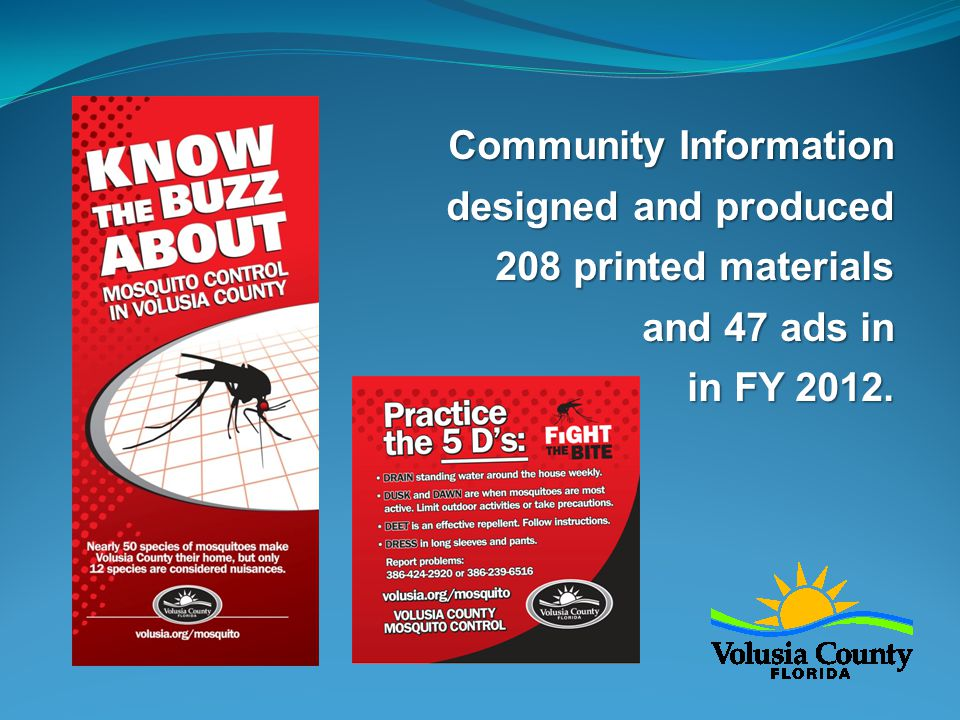 Community Information designed and produced 208 printed materials and 47 ads in in FY 2012.