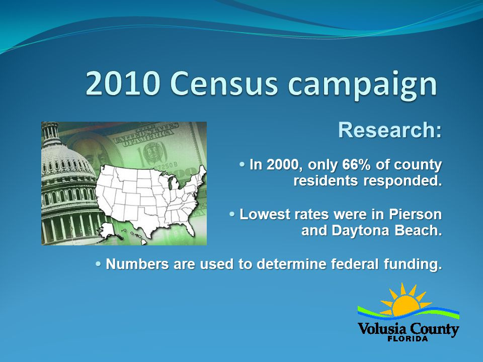 Research:  In 2000, only 66% of county residents responded.