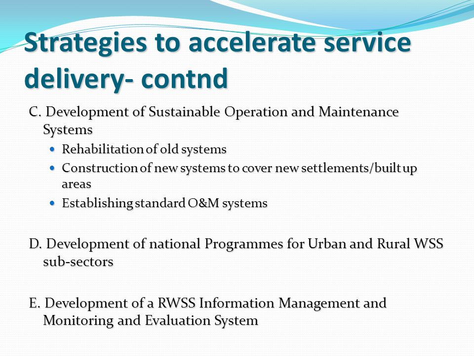 Strategies to accelerate service delivery- contnd C.