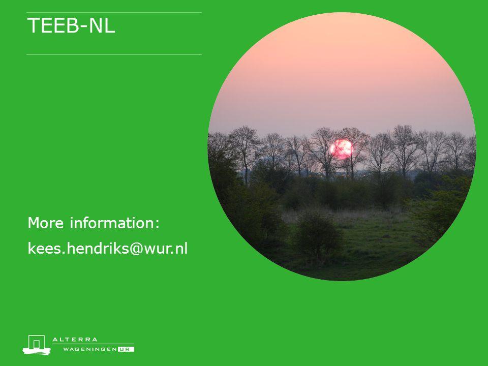 TEEB-NL More information: kees.hendriks@wur.nl